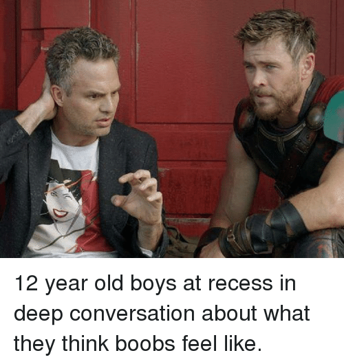 Recess, Old, and 12 Year Old: 12 year old boys at recess in deep conversation about what they think boobs feel like.
