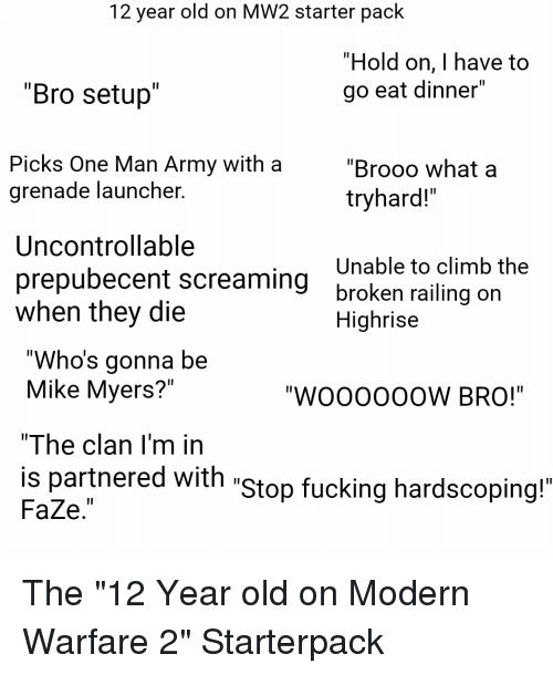 12 Year Old on MW2 Starter Pack Hold on I Have to Go Eat