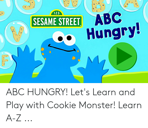 123 SESAME STREET ABC АВС Hungry! ABC HUNGRY! Let's Learn