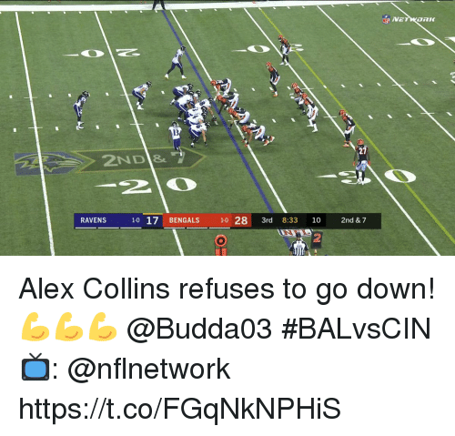 Memes, Bengals, and 🤖: 13  ND&  2  1-0 17 BENGALS 10 28 3rd 8:33 10 2nd & 7  2 Alex Collins refuses to go down! 💪💪💪 @Budda03  #BALvsCIN  📺: @nflnetwork https://t.co/FGqNkNPHiS
