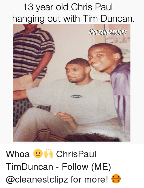 Chris Paul, Memes, and Tim Duncan: 13 year old Chris Paul  hanging out with Tim Duncan  BALEANESTGLIPZ Whoa 😐🙌 ChrisPaul TimDuncan - Follow (ME) @cleanestclipz for more! 🏀