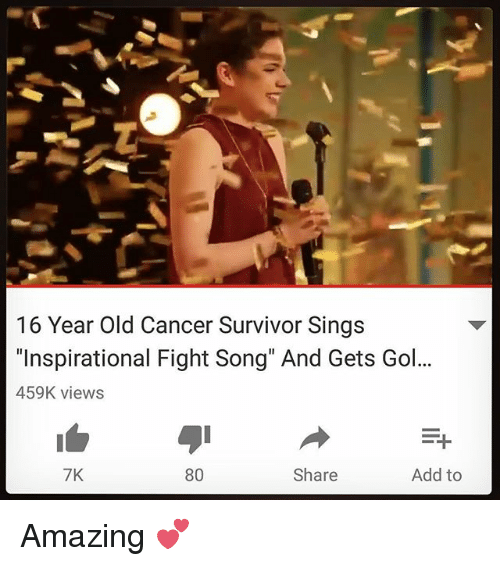 16 Year Old Cancer Survivor Sings Inspirational Fight Song And Gets