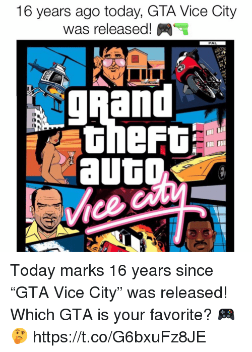 """Today, Grand, and Gta: 16 years ago today, GTA Vice City  was released!  PAL  gRand  in Today marks 16 years since """"GTA Vice City"""" was released! Which GTA is your favorite? 🎮🤔 https://t.co/G6bxuFz8JE"""