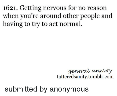 nervous for no reason