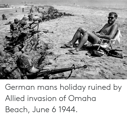 Beach, German, and Invasion: 1666 German mans holiday ruined by Allied invasion of Omaha Beach, June 6 1944.