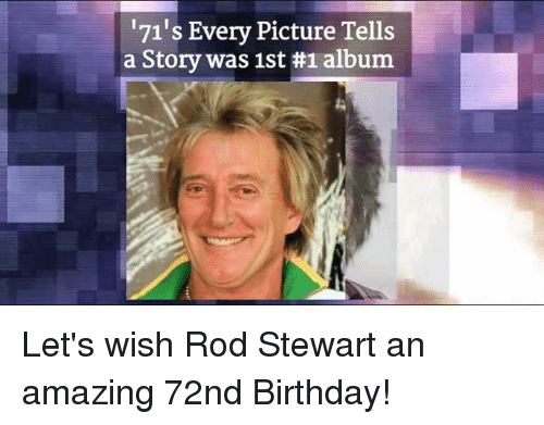 171s every picture tells a story was 1st 1 album 11008528 ✅ 25 best memes about rod stewart rod stewart memes