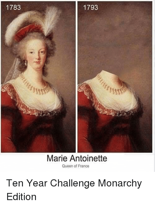 Image result for marie antoinette 10 year challenge