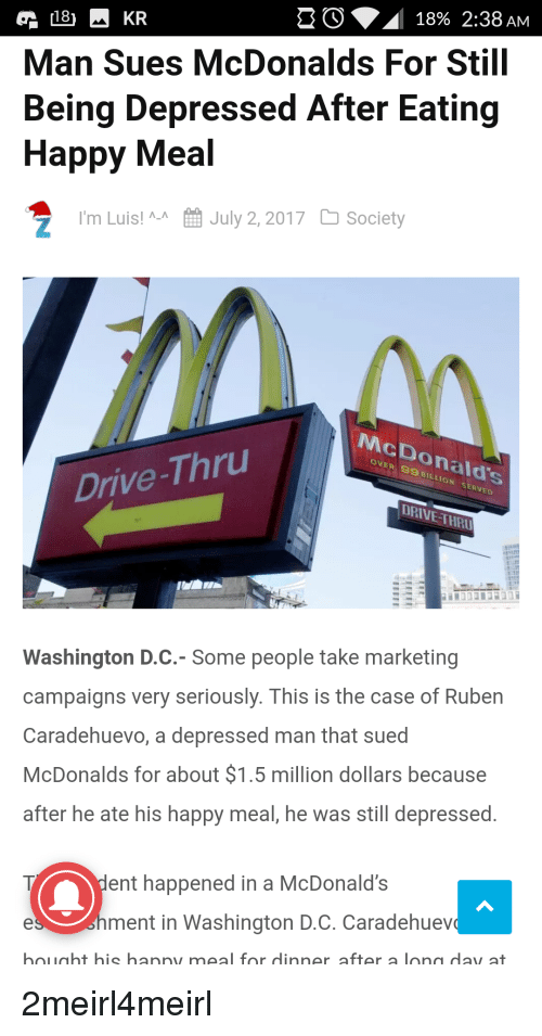 18% 238 AM KR Man Sues McDonalds for Still Being Depressed After