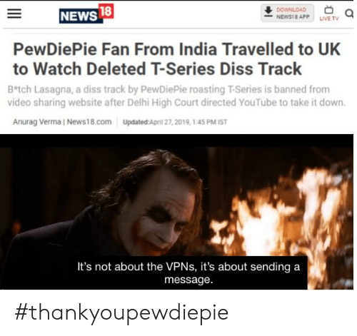 18 DOWNLOAD NEWS18 APP LIVE TV NEWS PewDiePie Fan From India