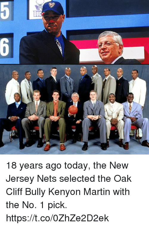 Martin, Memes, and New Jersey: 18 years ago today, the New Jersey Nets selected the Oak Cliff Bully Kenyon Martin with the No. 1 pick. https://t.co/0ZhZe2D2ek