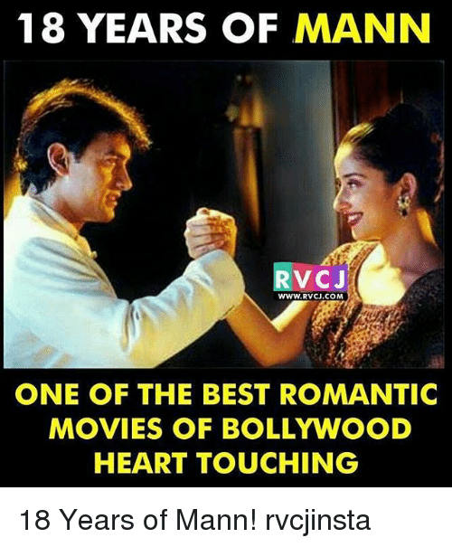 Memes, Movies, and Best: 18 YEARS OF MANN  RVCJ  www.RVCJ.COM  ONE OF THE BEST ROMANTIC  MOVIES OF BOLLYWOOD  HEART TOUCHING 18 Years of Mann! rvcjinsta
