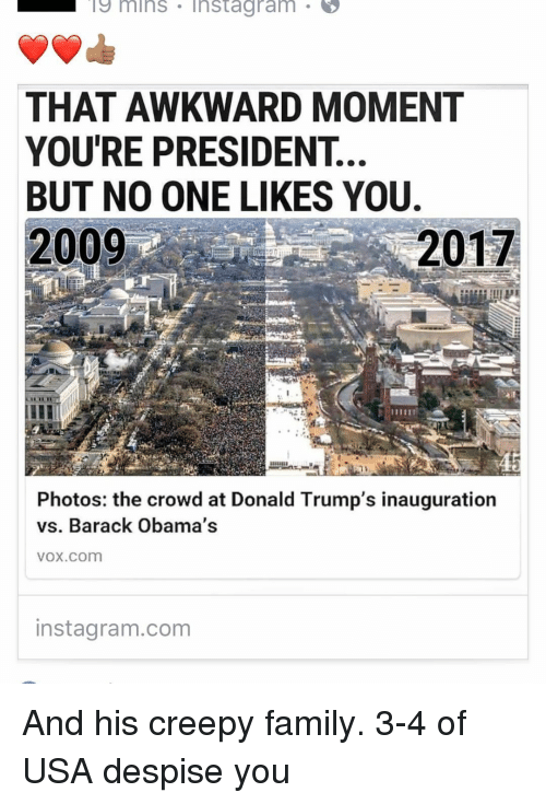 Creepy Memes And Barack 19 Mins Instag Ram That Awkward Moment You