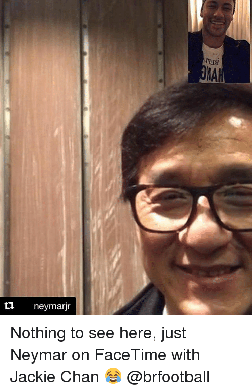 Facetime, Jackie Chan, and Memes: 1935  MA  t1 neymarjr Nothing to see here, just Neymar on FaceTime with Jackie Chan 😂 @brfootball