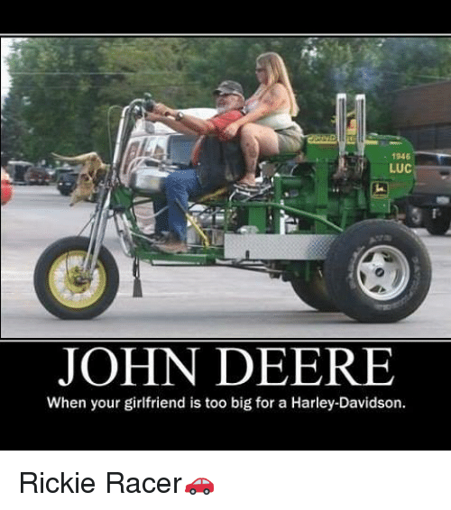 1946 luc john deere when your girlfriend is too big for a harley