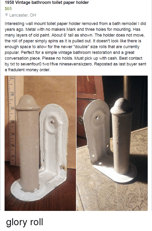 Facepalm, Money, And Holes: 1958 Vintage Bathroom Toilet Paper Holder $65 9  Lancaster