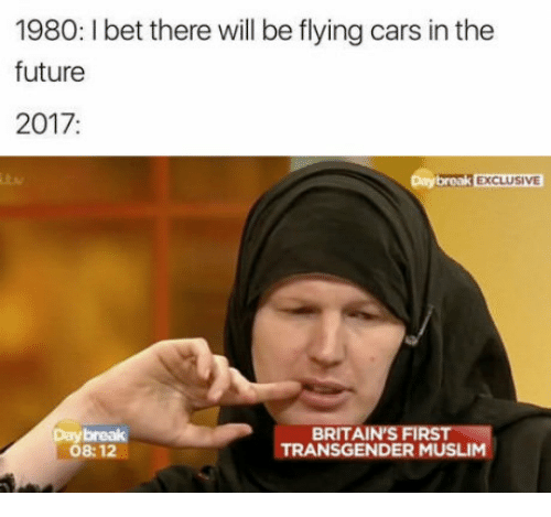 Cars, Future, and Muslim: 1980: l bet there will be flying cars inthe future 2017 Daybreak EXCLUSIVE BRITAIN'S FIR Day break NSGENDER MUSLIM 08:12