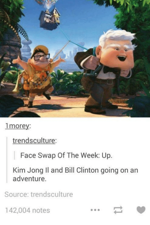 Bill Clinton, Kim Jong-Il, and Face Swap: 1morey  trendsculture:  Face Swap Of The Week: Up.  Kim Jong Il and Bill Clinton going on an  adventure.  Source: trendsculture  142,004 notes