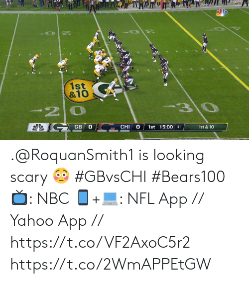 Memes, Nfl, and Yahoo: 1st  &10  3\0  -20  GB  CHI  1st 15:00 :11  1st & 10 .@RoquanSmith1 is looking scary 😳 #GBvsCHI #Bears100  📺: NBC  📱+💻: NFL App // Yahoo App // https://t.co/VF2AxoC5r2 https://t.co/2WmAPPEtGW