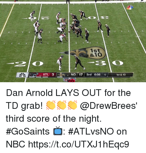 Lay's, Memes, and 🤖: 1st  &1O  46 ATL3  91 NO 17 3rd 6:06 :12  1st & 10  IO Dan Arnold LAYS OUT for the TD grab! 👏👏👏  @DrewBrees' third score of the night. #GoSaints  📺: #ATLvsNO on NBC https://t.co/UTXJ1hEqc9