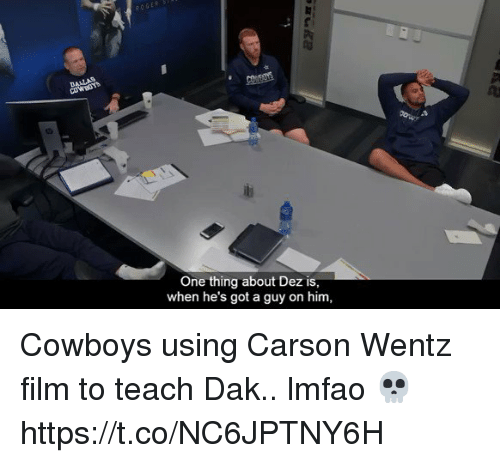 me.me: 1u  One thing about Dez is  when he's got a guy on him, Cowboys using Carson Wentz film to teach Dak.. lmfao 💀  https://t.co/NC6JPTNY6H