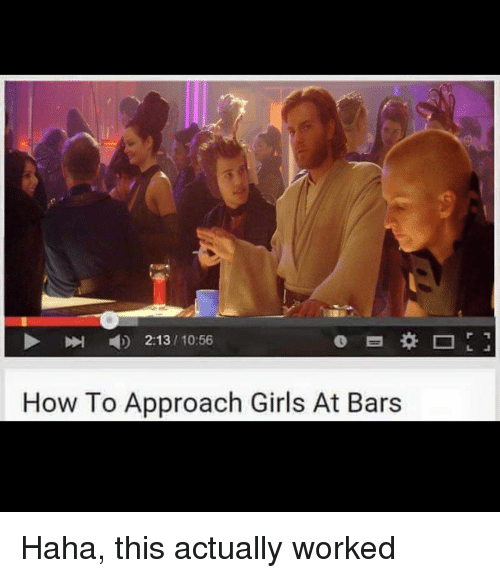 2131056 how to approach girls at bars haha this actually worked memes and bar 2131056 how to ccuart Choice Image