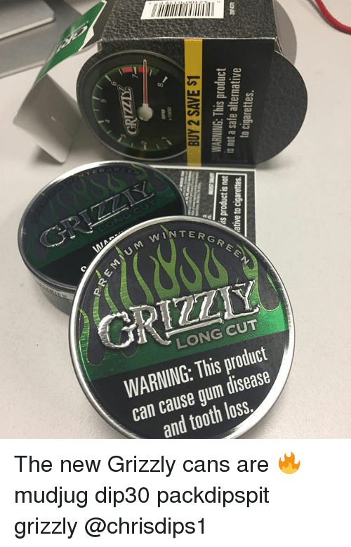 Memes, Winter, and 🤖: 2.2  WINTER  TERGRE  N T E R G  LONG CUT  WARNING: This product  can cause gum disease  and tooth loss. The new Grizzly cans are 🔥 mudjug dip30 packdipspit grizzly @chrisdips1