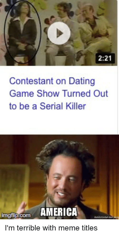 Nov 2017. One of the most prolific serial killers in American history was once a contestant on a dating game show.