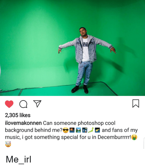 2305 Likes Ilovemakonnen Can Someone Photoshop Cool Background