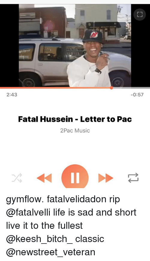 243 057 Fatal Hussein Letter to Pac 2Pac Music Il Gymflow