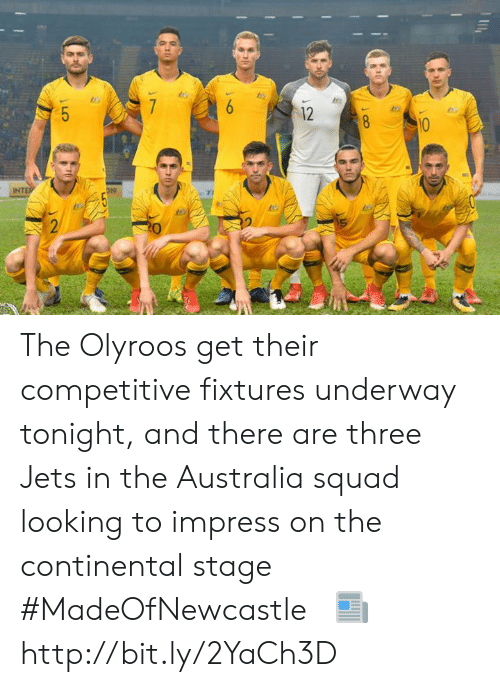Memes, Squad, and Australia: 2  7  2 The Olyroos get their competitive fixtures underway tonight, and there are three Jets in the Australia squad looking to impress on the continental stage #MadeOfNewcastle  ‍‍‍‍‍‍ ‍‍ 📰 http://bit.ly/2YaCh3D
