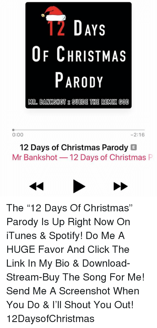 christmas click and god 2 days of christmas parody mr bankshot suede - 12 Days Of Christmas Remix