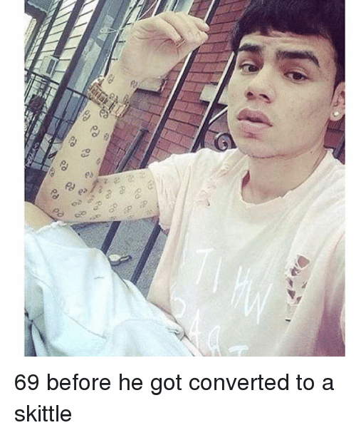 2 Ea 69 Before He Got Converted to a Skittle | Meme on ME.ME