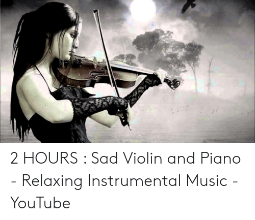 2 HOURS Sad Violin and Piano - Relaxing Instrumental Music