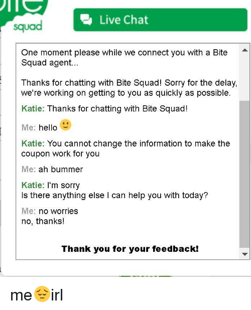 2 Live Chat Squad One Moment Please While We Connect You