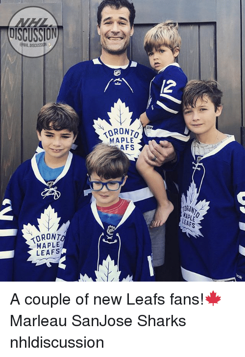 Memes, Sharks, and 🤖: /2  MAPLE  AFS  DRUNT  APLE  EAFS  0RONT  MAPLE  LEAFS A couple of new Leafs fans!🍁 Marleau SanJose Sharks nhldiscussion