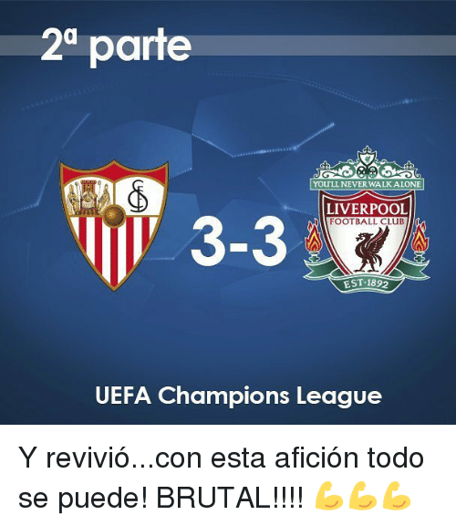Club, Football, and Liverpool F.C.: 2 parte  YOU'LL NEVERWALKALONE  LIVERPOOL  FOOTBALL CLUB  V 3-3  EST 1892  UEFA Champions League Y revivió...con esta afición todo se puede! BRUTAL!!!! 💪💪💪