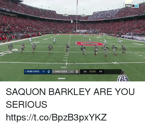 Sizzle: 2 PENN STATE 70 0 6 0HIO STATE  61 0  1st 15:00 0S9 SAQUON BARKLEY ARE YOU SERIOUS https://t.co/BpzB3pxYKZ
