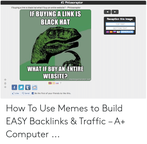 2 Philosoraptor if Buying a Link Is Black Hat What if Buy an Entire