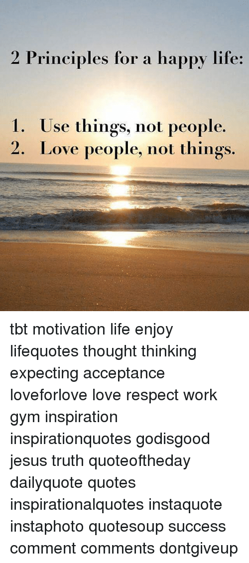 2 Principles For A Happy Life Rinciples Ior A Happy Ihie 1 Use