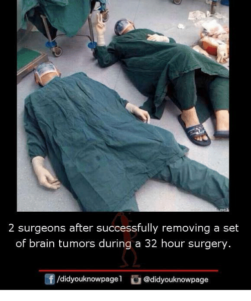 Memes, Brain, and 🤖: 2 surgeons after successfully removing a set of brain