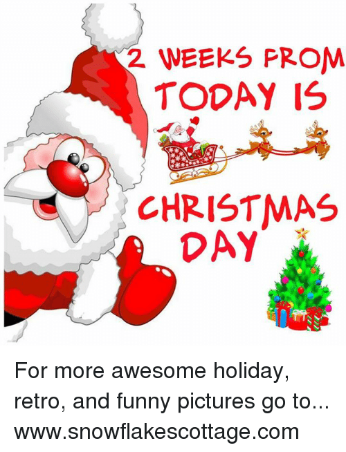 2 WEEKS PROM TODAY IS CHRISTMAS DAY for More Awesome Holiday Retro ...