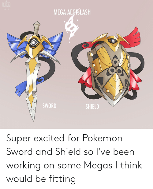 20 19 Mega Aegislash Sword Shield Super Excited For Pokemon Sword
