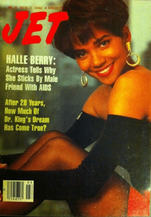 True, Halle Berry, and How: 20 1992/5125 64060 A JOHNSON  HALLE BERRY:  Actress Tells Why  She Sticks By Male  Friend With AIDS  After 28 Years  How Much Of  Dr. King's Dream  Has Come True?  0 3  0