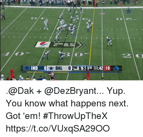 Memes, 🤖, and Got: 20  2ND S  DAL  O 2ND & S  ST 11:4210 .@Dak + @DezBryant... Yup. You know what happens next.   Got 'em! #ThrowUpTheX https://t.co/VUxqSA29OO