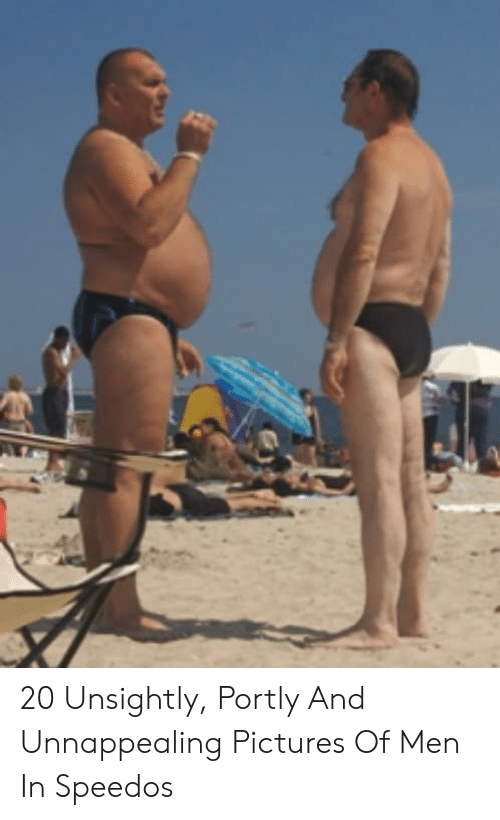 garantía limitada mejor salida 20 Unsightly Portly and Unnappealing Pictures of Men in ...