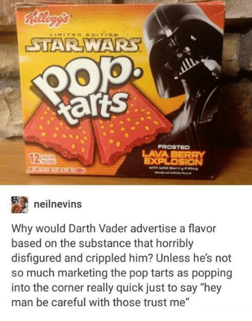 200 Arts LAVA BERR Neilnevins Why Would Darth Vader Advertise a