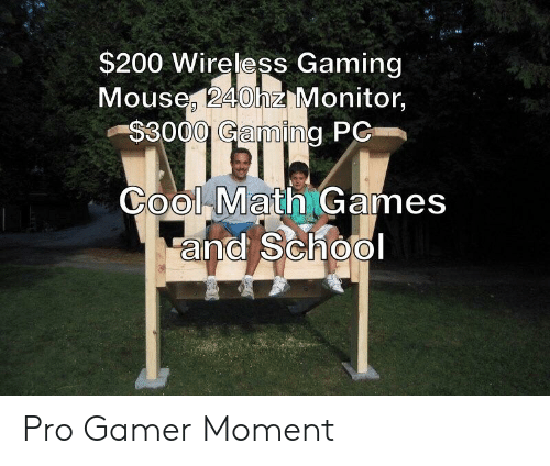 $200 Wireless Gaming Mouse 240hz Monitor $3000 Gaming PC Cool Math