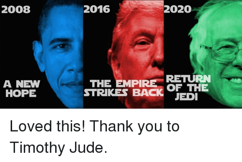 Best Memes Of 2020.2008 A New Hope 2016 2020 Return The Empi Of The Strikes