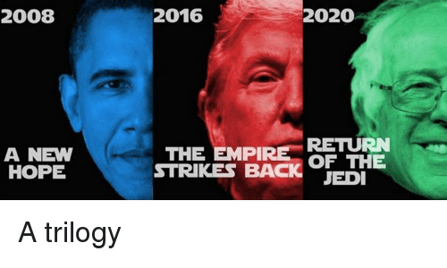 New Memes 2020 2008 a NEW HOPE 2016 2020 RETURN THE OF THE STRIKES BACK JEDI a