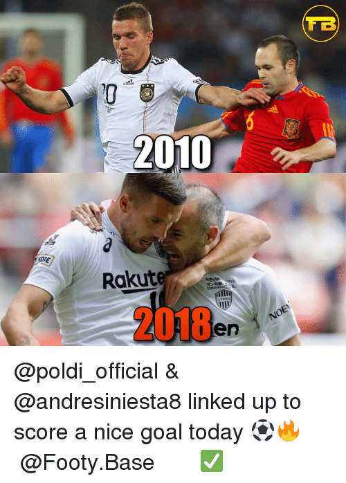 Memes, Goal, and Today: 2010  OSE  Rakute  VVISSEL  2018  en @poldi_official & @andresiniesta8 linked up to score a nice goal today ⚽️🔥 𝙁𝙤𝙡𝙡𝙤𝙬 @Footy.Base ✅